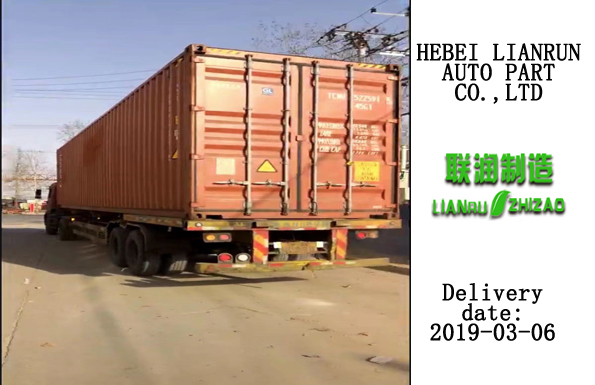 Hebei Lianrun Auto Part Co.,Ltd delivery 40 feet container today